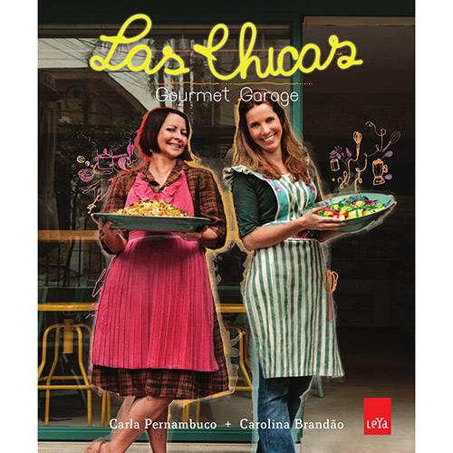 Livro - Las Chicas: Gourmet Garage