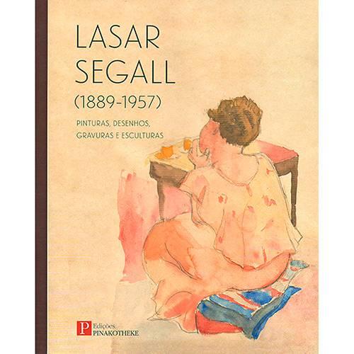 Livro - Lasar Segall (1889-1957): Pinturas, Desenhos, Gravuras e Esculturas