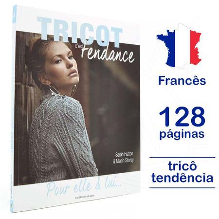 Livro Le Tricot C'est Tendance - Pour Elle & Lui... Nº 04