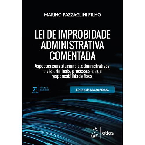 Livro - Lei de Improbidade Administrativa Comentada