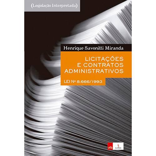 Livro - Licitações e Contratos Administrativos: Lei Nº 8.666/1993
