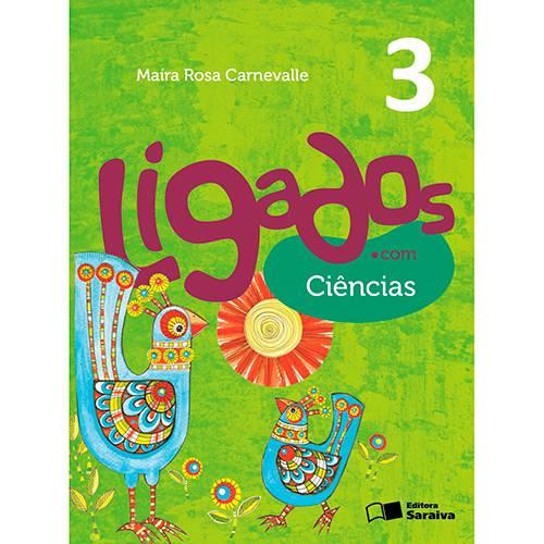 Livro - Ligados.com - Ciências 3
