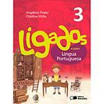 Livro - Ligados.com - Língua Portuguesa 3