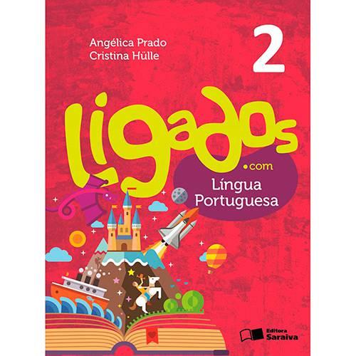 Livro - Ligados.com - Língua Portuguesa 2