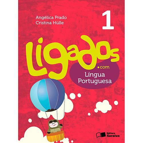Livro - Ligados.com - Língua Portuguesa 1