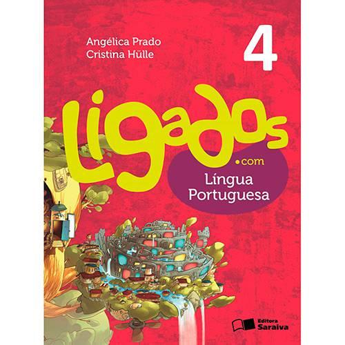 Livro - Ligados.com - Língua Portuguesa 4