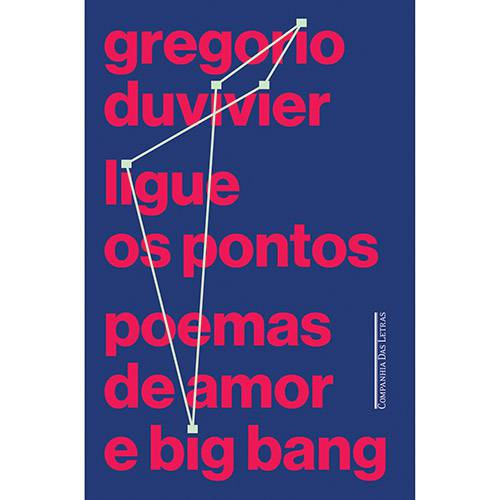 Livro - Ligue os Pontos: Poemas de Amor e Big Bang
