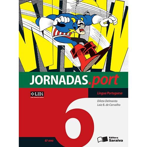 Livro - Língua Portuguesa: Coleção Jornadas.port - 6º Ano/5ª Série