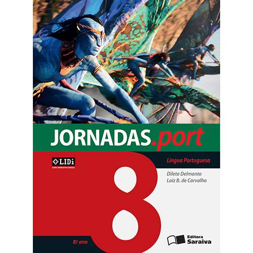 Livro - Língua Portuguesa: Coleção Jornadas.port - 8º Ano/7ª Série