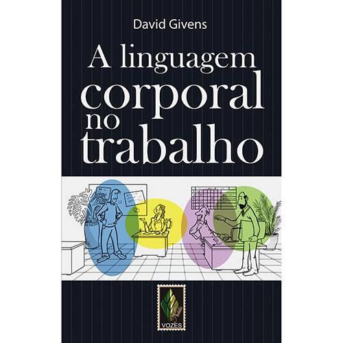 Livro - Linguagem Corporal no Trabalho, a