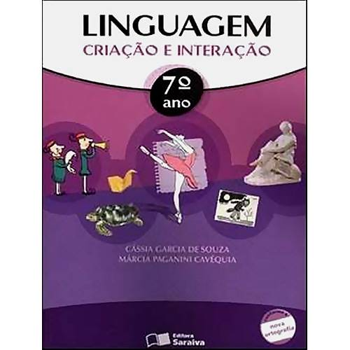 Livro - Linguagem - Criação e Interação - 7°Ano