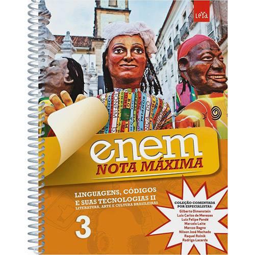 Livro - Linguagens e Suas Tecnologias II: Literatura, Arte e Cultura Brasileiras - Vol. 3 - Coleção ENEM Nota Máxima