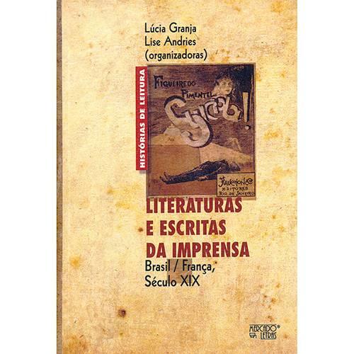 Livro - Literaturas e Escritas da Imprensa