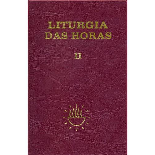 Livro - Liturgia das Horas II: Tempo da Quaresma Tríduo Pascal Tempo da Páscoa