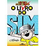 Livro - Livro do Sim do Menino Maluquinho, o