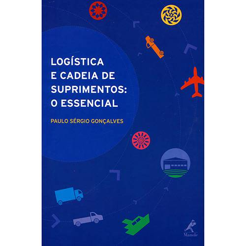 Livro - Logística e Cadeia de Suprimentos: o Essencial