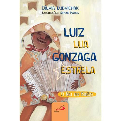 Livro - Luiz Lua Gonzaga Estrela: o Rei do Baião