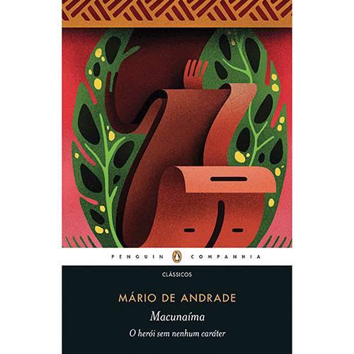 Livro - Macunaíma: o Herói Sem Nenhum Caráter