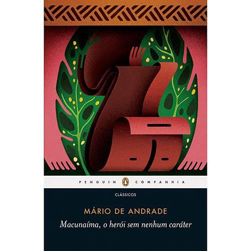 Livro - Macunaíma, o Herói Sem Nenhum Caráter