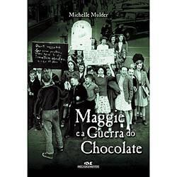 Livro - Maggie e a Guerra do Chocolate