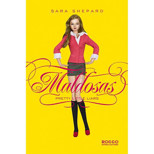 Livro - Maldosas - Série Pretty Little Liars
