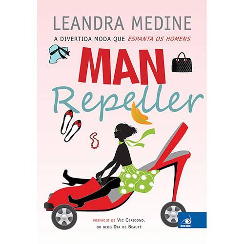 Livro - Man Repeller: a Divertida Moda que Espanta os Homens