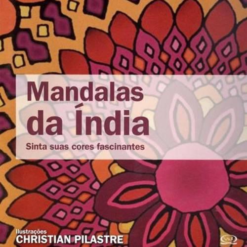 Livro - Mandalas da Índia - Sinta Suas Cores Fascinantes