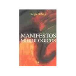 Livro - Manifestos Midiológicos