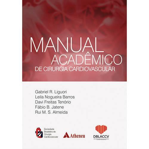 Livro - Manual Acadêmico de Cirurgia Cardiovascular