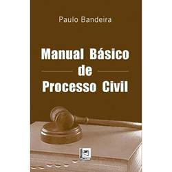 Livro - Manual Básico de Processo Civil