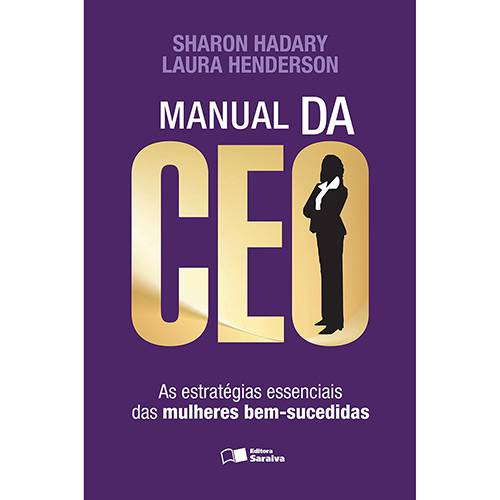 Livro - Manual da CEO: as Estratégias Essenciais das Mulheres Bem-Sucedidas