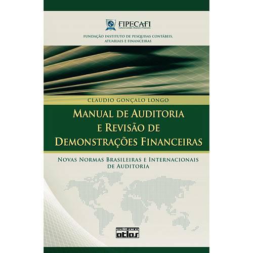 Livro - Manual de Auditoria e Revisão de Demonstrações Financeiras - Novas Normas Brasileiras e Internacionais de Auditoria