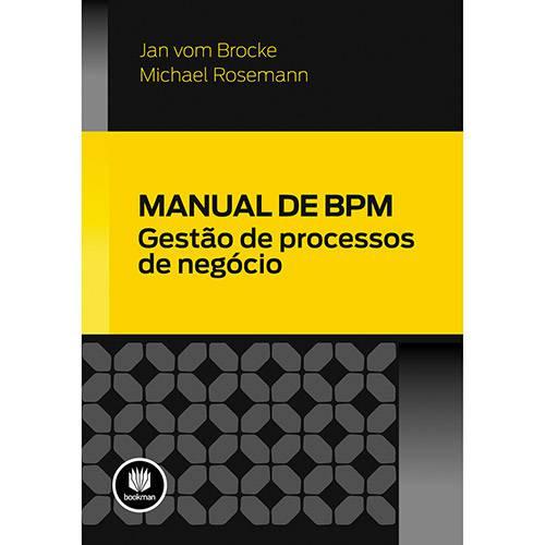 Livro - Manual de Bpm: Gestão de Processos de Negócio