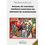 Livro - Manual de Controle Higiênico Sanitário em Serviços de Alimentação