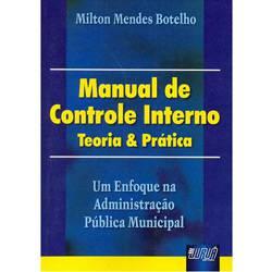 Livro - Manual de Controle Interno: Teoria & Prática