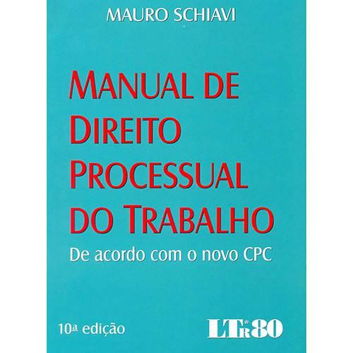Livro - Manual de Direito Processual do Trabalho: de Acordo com o Novo CPC