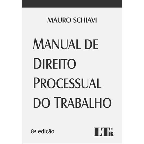 Livro - Manual de Direito Processual do Trabalho