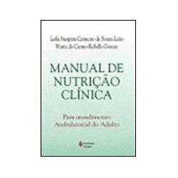 Livro - Manual de Nutrição Clínica - para Atendimento Ambu