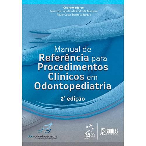 Livro - Manual de Referência para Procedimentos Clínicos em Odontopediatria