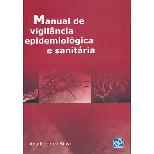 Livro - Manual de Vigilância Epidemiológica e Sanitária