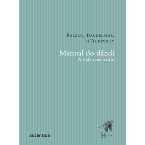 Livro - Manual do Dândi: a Vida com Estilo - Coleção Mimo
