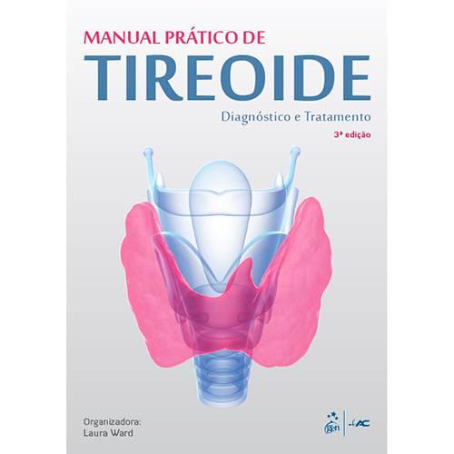Livro - Manual Pratico de Tireoide: Diagnóstico e Tratamento