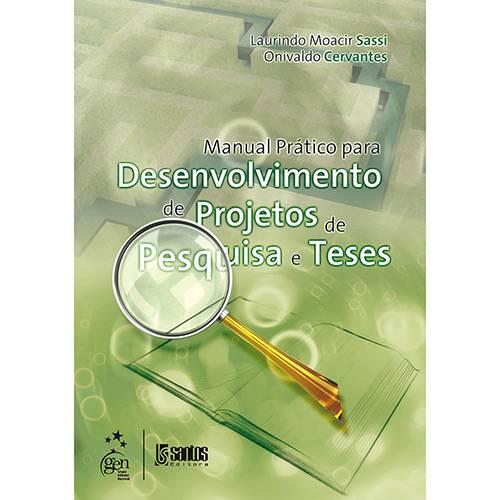 Livro - Manual Prático para Desenvolvimento de Projetos de Pesquisa e Teses