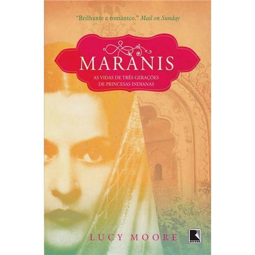 Livro - Maranis - as Vidas de Três Gerações de Princesa Indianas