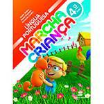 Livro - Marcha Criança - Língua Portuguesa - 4º Ano