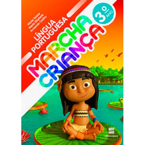 Livro - Marcha Criança - Língua Portuguesa - 3º Ano
