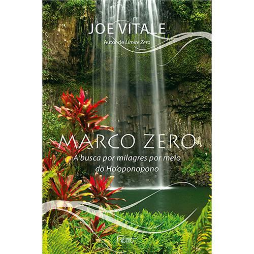 Livro - Marco Zero: a Busca por Milagres por Meio do Ho'oponopono
