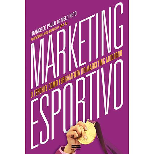 Livro - Marketing Esportivo: o Esporte Como Ferramenta do Marketing Moderno