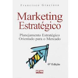 Livro - Marketing Estratégico: Planejamento Estratégico Orientado para o Mercado