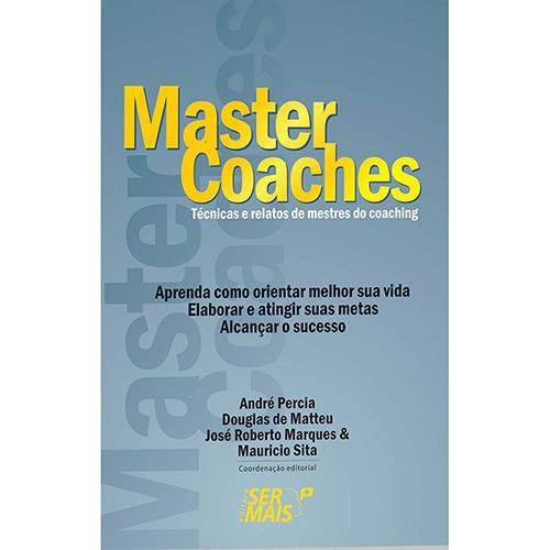 Livro - Master Coaches: Técnicas e Relatos de Mestres do Coaching
